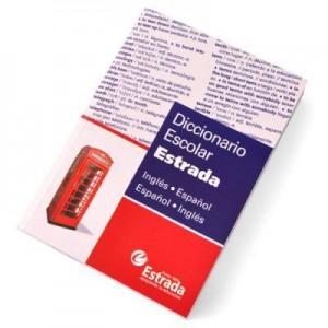 Diccionario Escolar Estrada Bilingue (Espanol/Ingles)